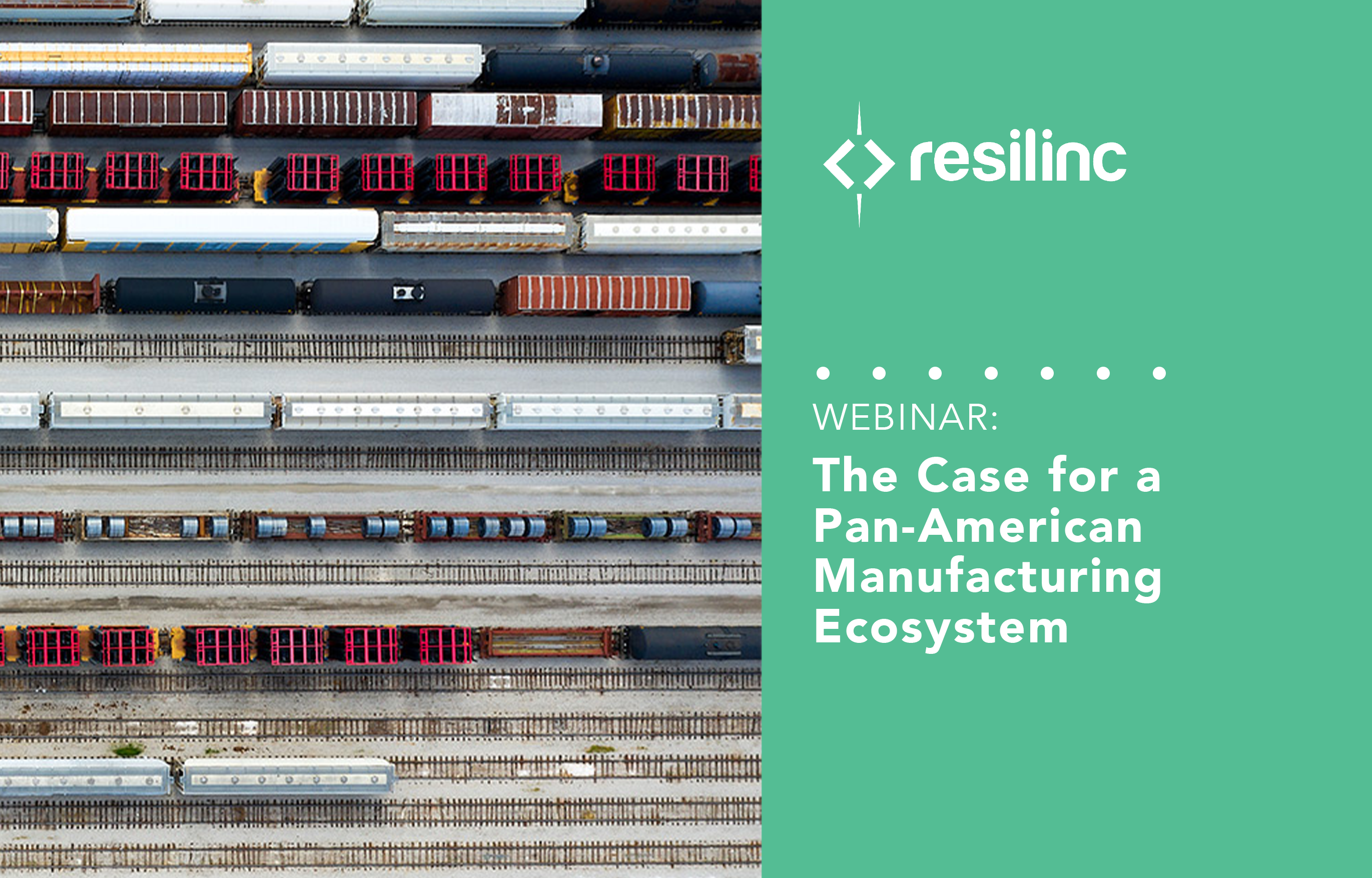 The case for a pan American Manufacturing Ecosystem